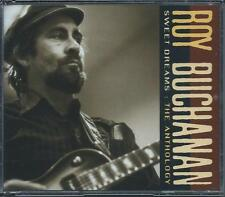 Roy Buchanan - Sweet Dreams - The Anthology [Best Of / Greatest Hits] 2CD NEW