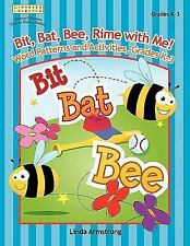 Bit, Bat, Bee, Rime with Me! : Word Patterns and Activities, Grades K-3 - NEW