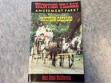 Frontier Village Amusement Park San Jose Frontier Auction advertising booklet