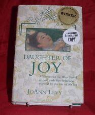 SIGNED Daughter of Joy: A Novel of Gold Rush California 1st ed.HC/DJ joanne levy