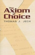 The Axiom of Choice (Paperback or Softback)
