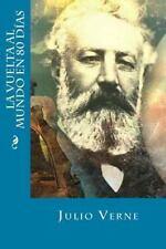 La Vuelta Al Mundo en 80 Días by Julio Verne (2016, Paperback)
