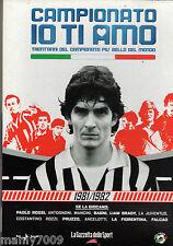 DVD=CAMPIONATO IO TI AMO=1981/82=CON INCLUSO FASCICOLO ALMANACCO 1981/82