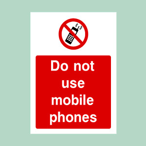 Do not use Mobile Phones Sign OR Sticker - All Sizes (PG41)
