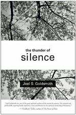 The Thunder Of Silence: By Joel S. Goldsmith
