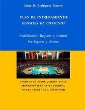 Entrenador Deportivo: Plan de Entrenamiento: Deportes de Conjunto :...