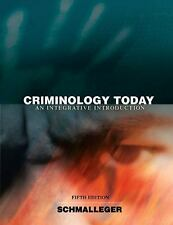 Criminology Today : An Integrative Introduction Hardcover Fifth Edition