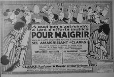 PUBLICITÉ DE PRESSE 1913 SEL AMAIGRISSANT CLARKS POUR MAIGRIR - ADVERTISING