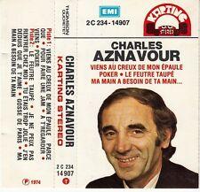K7 AUDIO  (TAPE) CHARLES AZNAVOUR *VIENS AU CREUX DE MON EPAULE*