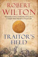 Traitor's Field,Robert Wilton
