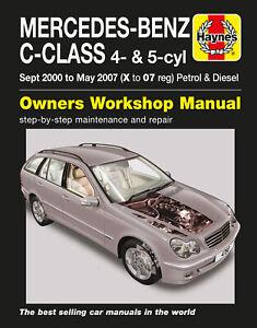 Mercedes-Benz C-Class Petrol & Diesel (Sept 00 - May 07) Haynes Repair Manual