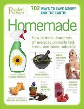 Homemade : How-To Make Hundreds of Everyday Products Fast, Fresh, and More Natu…