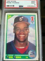 1990 Score Frank Thomas Chicago White Sox #663 Baseball Card PSA GRADE 9