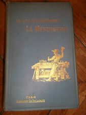 "menuiserie.(Souze) Delagrave, collection ""les arts de..HAVARD (Henry). La"