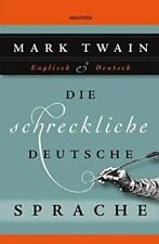 Die schreckliche deutsche Sprache - Hardcover By Mark Twain - GOOD