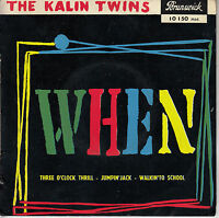 45TRS VINYL 7''/ FRENCH EP THE KALIN TWINS / WHEN + 3
