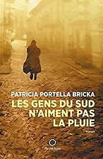 Les Gens du Sud N'Aiment Pas la Pluie by n-ExLibrary