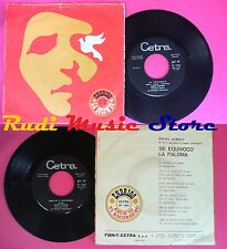 LP 45 7'' SERGIO ENDRIGO La colomba Anch'io ti ricordero'1968 italy no cd mc vhs