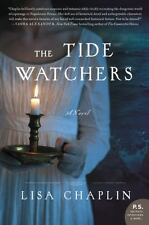 The Tide Watchers by Lisa Chaplin (2015, Paperback)First Edition.Brand New