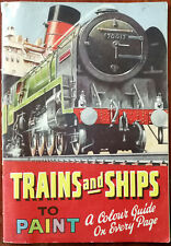 More details for trains and ships to paint, a colour guide on every page, colouring book 1953