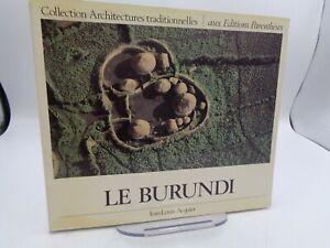 AFRIQUE / J.L. Acquier : Le BURUNDI collection Architectures traditionnelles