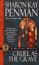 Cruel as the Grave Penman, Sharon Kay Mass Market Paperback