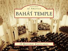 Baha'i Temple [Postcards of America] [IL] [Arcadia Publishing]