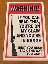 Prospecting Mining Gold Claim Joke Funny Sign - Warning You're In Range