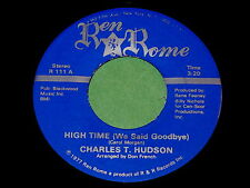 "Charles T. Hudson ""High Time"" 45 : Ren Rome 111 @ 1977 Modern Soul"