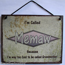 Memaw s Sign Called Too Cool To Be Grandmother Retro Gift Mother's Day Plaque