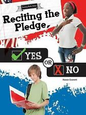 Reciting the Pledge, Yes or No (Seeing Both Sides)