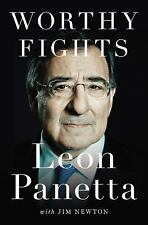 Worthy Fights : A Memoir of Leadership in War and Peace by Jim Newton and Leon P