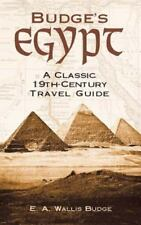 Egypt: Budge's Egypt : A Classic 19th-Century Travel Guide by E. A. Wallis Budge