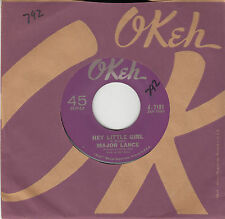 MAJOR LANCE - Okeh 7181 - Hey Little Girl - VG+ NORTHERN 45 w/co slv (1963)