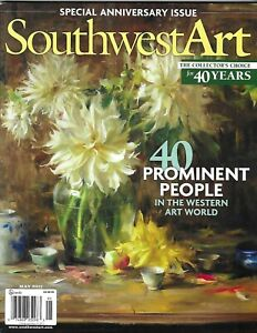 Southwest Art Magazine 40 Prominent People Special Anniversary 40th Issue 2011