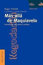 Mas Alla de Maquiavelo: Herramientas Para Afrontar Conflictos (Paperback or Soft