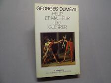 Georges Dumézil Heur et Malheur du guerrier antiquite - Mythes indo-européens