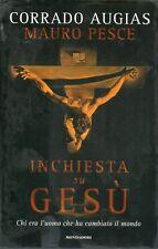 Mu30 Inchiesta su Gesù Corrado Augias Mauro Pesce Mondadori VI ed 2006
