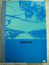 Alpine Area Land Conservation Council Victoria Local History B1