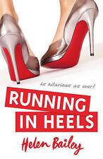Running in Heels, Helen Bailey