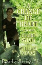 A Change of Heart: A Memoir: By Sylvia, Claire, Novak, William