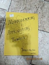Monogramming on Towels by Helen Lilley Toler Mat #1 Instructions & Patterns