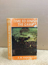 TIME TO FINISH THE GAME By A.M. Hadfield - 1964, Spanish Armada