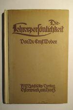 Les enseignants PERSONNALITÉ, Dr WEBER Ernst 1919, pédagogie