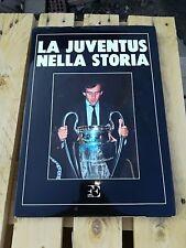 LIBRO BOOK LA JUVENTUS FC NELLA STORIA JUVE  1986 HISTORY PLATINI COPPA CAMPIONI