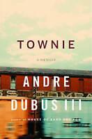 Townie: A Memoir, Very Good Books