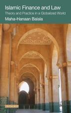 Islamic Finance and Law : Theory and Practice in a Globalized World by...