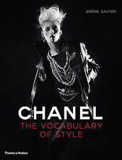 Chanel: The Vocabulary of Style by Jerome Gautier (Hardback, 2011)