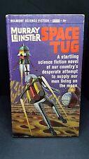 Space Tug: Murray Leinster. Belmont Books 1965. E-100