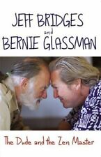 The Dude and the Zen Master, Good Condition Book, Bridges, Jeff, Glassman, Berni